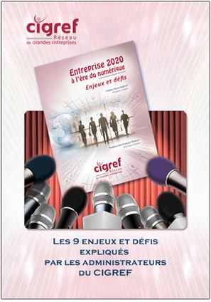 Les 9 défis pour l'Entreprise 2020 expliqués par le CIGREF   ENTREPRISES : Stratégies & Cultures numériques   La veille en ligne d'Open-DSI   Scoop.it