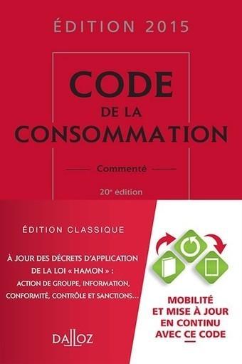 Code de la consommation 2015 | Sélection de nouveaux livres | Scoop.it