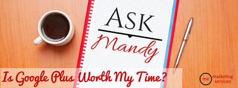 Is Google Plus Worth My Time? | Local Business marketing | Scoop.it