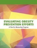 Evaluating Obesity Prevention Efforts - PDF Free Download - Fox eBook | IT Books Free Share | Scoop.it