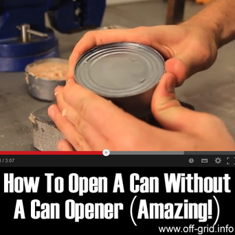 Off-Grid » How To Open A Can Without A Can Opener (Amazing) | Personal Power | Scoop.it