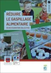 Réduire le gaspillage alimentaire en restauration collective – ADEME | Veille Transition écologique | Scoop.it