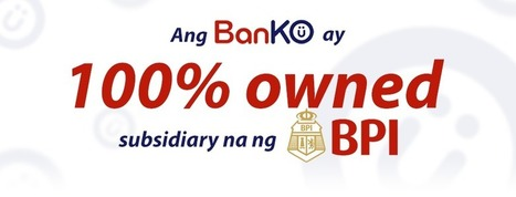 BPI assumes full ownership of BPI Globe BanKO | Financial Inclusion in the Developing World | Scoop.it