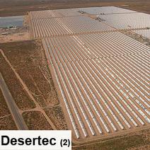 Pour que le projet Desertec devienne une réalité industrielle (II) | Les projets solaires et éolien : Réalisation et programmation | Scoop.it