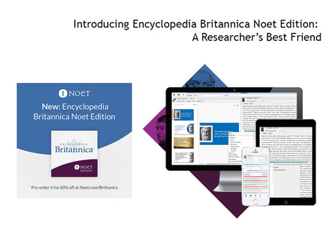 Introducing Encyclopedia Britannica Noet Edition | Learning in & for the 21st Century | Scoop.it