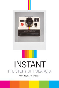 Innovation, Loss, Genius and Stupidity: 'Instant: The Story of Polaroid' - PopMatters | The 3rd Industrial Revolution : Digital Disruption | Scoop.it