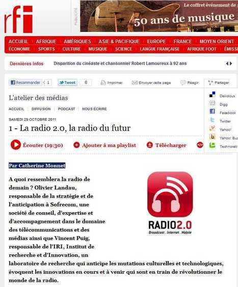 La radio 2.0, la radio du futur - Emission spéciale de RFI L'Atelier des Média   Radio 2.0 (En & Fr)   Scoop.it