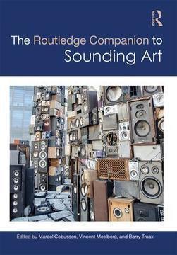 Livre : The Routledge Companion to Sounding Art - Routledge | Le Cresson veille et recherche | Scoop.it