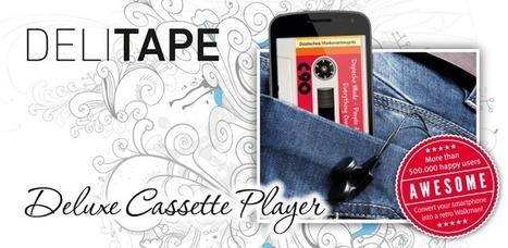 DeliTape Deluxe Cassette FREE - Android Apps on Google Play | Android Apps | Scoop.it