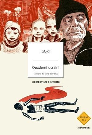 "I ""quaderni ucraini"" di Igort: memorie infumetti | DailyComics | Scoop.it"
