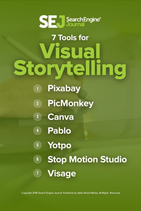7 Tools You Need for Visual Storytelling | SEJ | Serious Play | Scoop.it