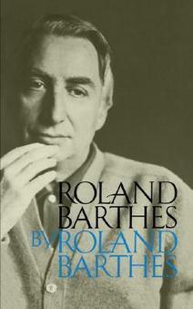 Roland Barthes by Roland Barthes (1975/1977) — Monoskop Log | Wisdom 1.0 | Scoop.it