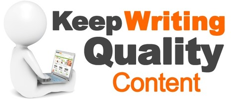 How to Create a Website Step 20 Keep Writing Quality Content | social marketig | Scoop.it