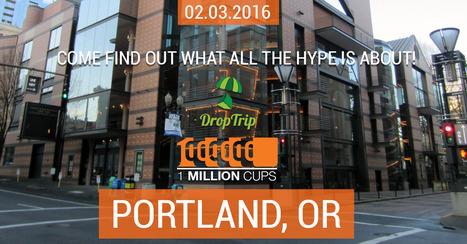 1MillionCups.com | DropTrip - Shipping Reimagined | Scoop.it