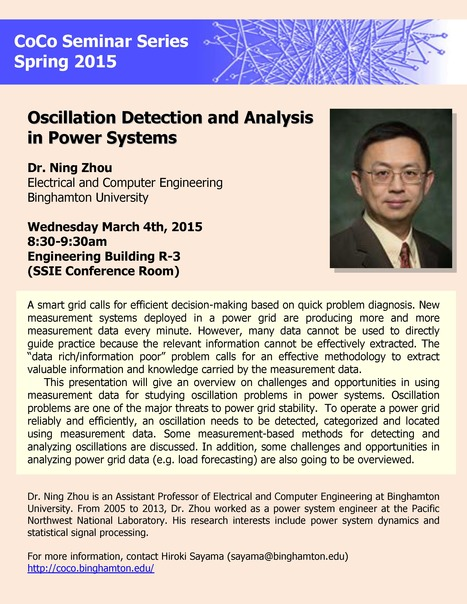 "Next CoCo seminar by Ning Zhou on Wed. March 4th: ""Oscillation Detection and Analysis in Power Systems 