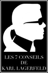 Mademoiselle Grenade - Les 7 conseils capitaux de Karl Lagerfeld. | Me, myself & Fashion | Scoop.it