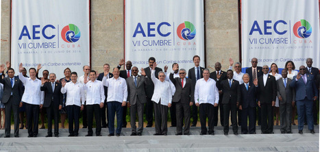 Gran Caribe y la Declaración de La Habana: VII Cumbre AEC | Algunos temas sobre el Caribe y Relaciones Internacionales | Scoop.it