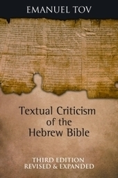 Textual Criticism of the Hebrew Bible (3rd Ed.) by Emanuel Tov ...   Second Temple History   Scoop.it