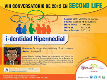 i-dentidad Hipermedial. Conversatorio en Second Life de la USMP Virtual | Second Life y Mundos Virtuales | Scoop.it