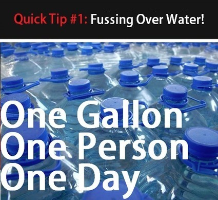 Quick Tip #1: Fussing Over Water! | survivalists and preppers | Scoop.it