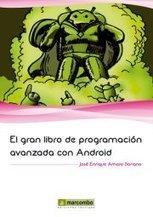 Facebook - El Gran Libro de Programación Avanzada con Android   El gran libro de programacion avanzada con android   Scoop.it