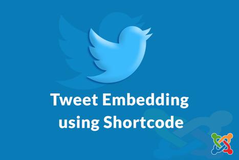 Tweet Embedding using Shortcode in Joomla | Wordpress | Scoop.it