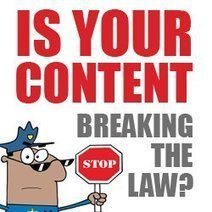 Is Your Content Breaking the Law? | Writer, Book Reviewer, Researcher, Sunday School Teacher | Scoop.it
