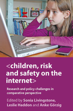Book Review: Children, Risk and Safety on the Internet: Research ...   Eu Kids Online   Scoop.it