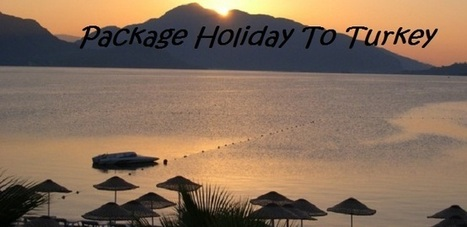 Package Holiday To Turkey Fantastic Deals | handreyimayu | Scoop.it