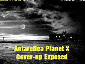 Antarctica Planet X Cover-up Exposed   promienie   Scoop.it