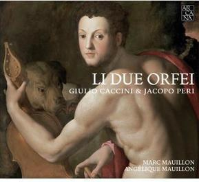 Li Due Orfei : Giulio Caccini et Jacopo Peri - A 393 | Arcana | Scoop.it