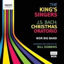 The King's Singers & WDR Big Band – J.S. Bach: Christmas Oratorio - WartaJazz.com | Indonesian Jazz News WartaJazz.com | Indonesian Jazz News | music | Scoop.it