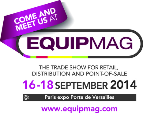 SES will expose at Equipmag 2104 in Paris. September, 16-18th. Meet us on booth N 46 to discover our latest innovations! | CONNECTED STORES | Scoop.it