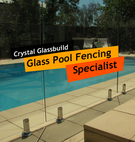 Crystal Glassbuild - Glass Pool Fencing Specialist | Glass Fencing | Scoop.it