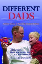 Different Dads: Fathers' Stories of Parenting Disabled Children - book information - Jessica Kingsley Publishers   Eugenics   Scoop.it