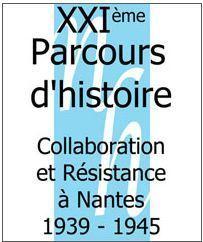 Parcours d'histoire : Collaboration et Résistance à Nantes, 1939-1945 - [Association Nantes-Histoire]   Histoire 2 guerres   Scoop.it