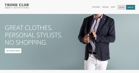 Fashion Service For Men: Trunk Club Brings Handpicked Clothing By Expert Stylist To Your Door | One of the Secret of Life is to Make Steeping Stones out of Stumble Blocks | Scoop.it