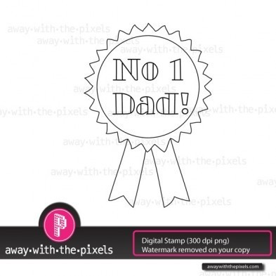 Free Father's Day Rosette Digital Stamp - Away With the Pixels | Stationary Services For All Your Needs | Scoop.it