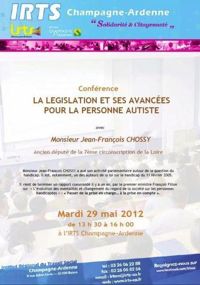 Conférence : La législation et ses avancées pour la personne autiste (avec Jean-François Chossy) - 29/05/2012 - IRTS Champagne-Ardenne - Reims | Autisme actu | Scoop.it