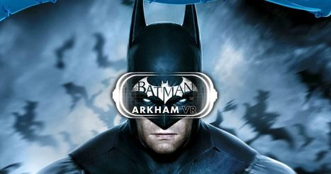 'Batman Arkham VR' Is Smart, Scary, and (Very) Short | Transmedia - AR - VR- ARG ---ITS ALL INTERACTIVE | Scoop.it