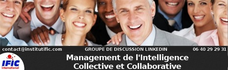 Management de l'Intelligence Collective et Collaborative | LinkedIn | Coaching de l'Intelligence et de la conscience collective | Scoop.it