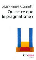 Le pragmatisme en actes - La Vie des idées | philopragma | Scoop.it