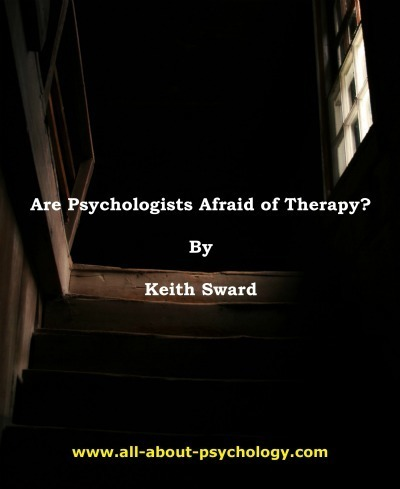 Are Psychologists Afraid of Therapy? | Psychotherapy & Counselling | Scoop.it