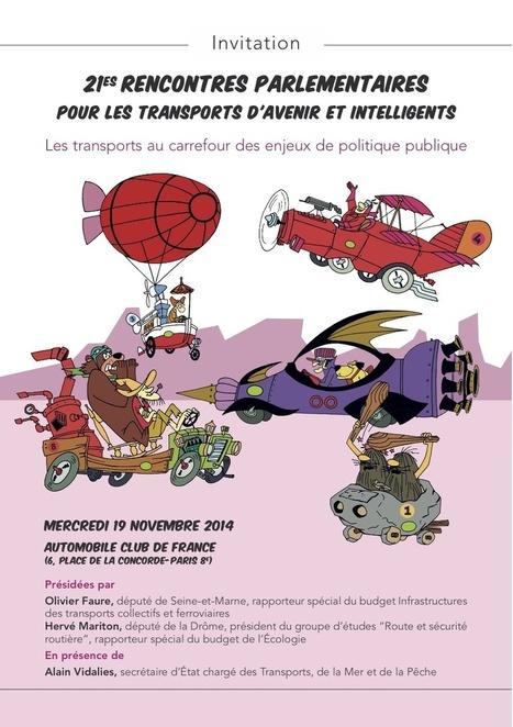 Transports d'avenir et intelligents - Les Rencontres Parlementaires - 19 novembre 2014 9h00-12h30 - à l'Automobile Club de France 6 Place de la Concorde 75008 Paris | Agenda of events for innovation - Paris | Scoop.it