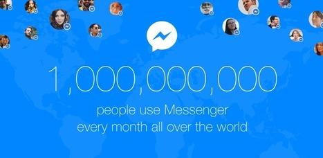 1 milliard d'utilisateurs pour Facebook Messenger | Social Media | Scoop.it