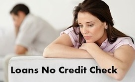 Key Points You Should Know Before Availing Loans No Credit Check!   No Credit Check Payday Loans   Scoop.it