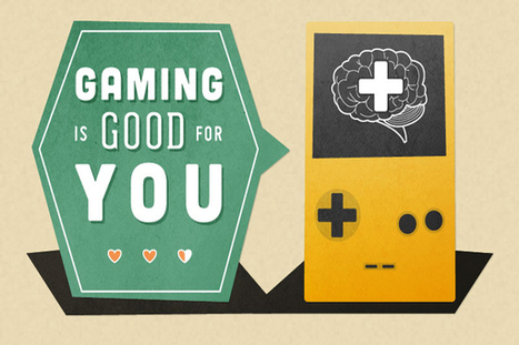 [Infographic] Gaming is Good for You - EdTechReview™ (ETR) | Gamify.Me | Scoop.it