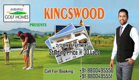 Amrapali Kingswood | 08800495550 | Amrapali Golf Homes Kingswood Noida Extension | Amrapali Kingswood | Scoop.it