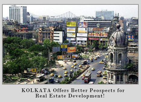 Why Kolkata is Attracting Real Estate Investors from Other Cities? | best-biophyllic-architectures-around-the-world | Scoop.it
