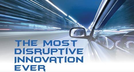 Autonomous Cars: The most disruptive innovation ever - Geospatial World | Automobile du siècle 21 | Scoop.it
